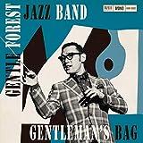Gentle Forest Jazz Band(ジェントル・フォレスト・ジャズ・バンド)/ GENTLEMAN'S BAG
