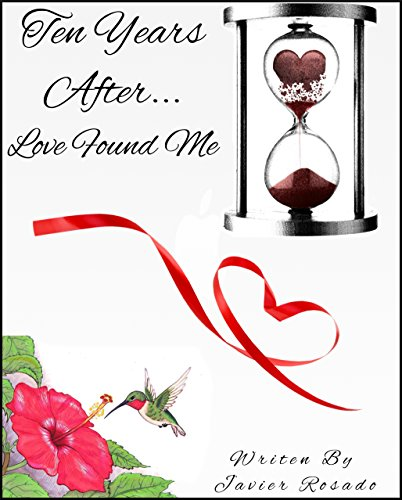 Ten Years After... Love Found Me (English Edition)
