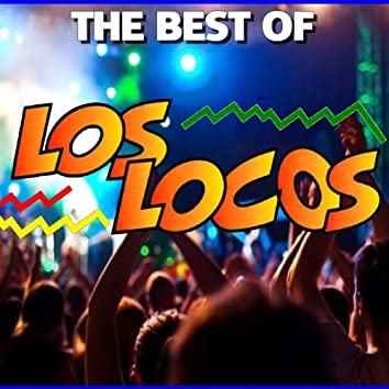 The Best Of los Locos