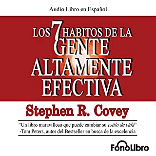 Los 7 Habitos de la Gente Altamente Efectiva [The 7 Habits of Highly Effective People]                   Autor:                                                                                                                                 Stephen R. Covey                               Sprecher:                                                                                                                                 Alejo Felipe                      Spieldauer: 3 Std. und 32 Min.     5 Bewertungen     Gesamt 3,8
