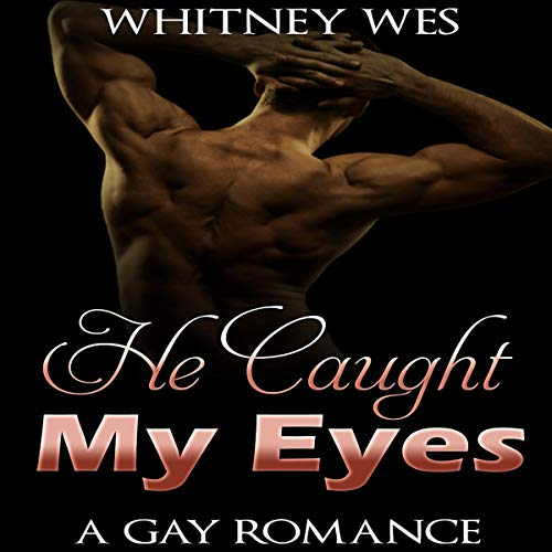 He Caught My Eyes audiobook cover art