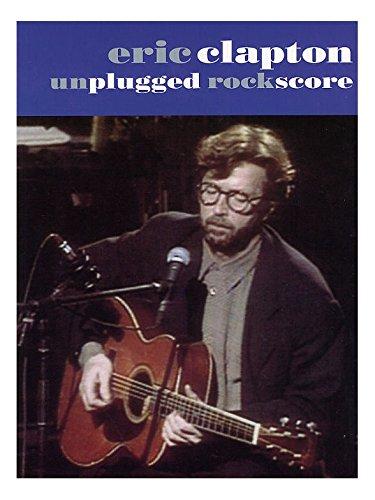 Eric Clapton: Unplugged Rock Score. Partituras para Guitarra