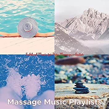 Subdued Music for Pure Massage - Guitar