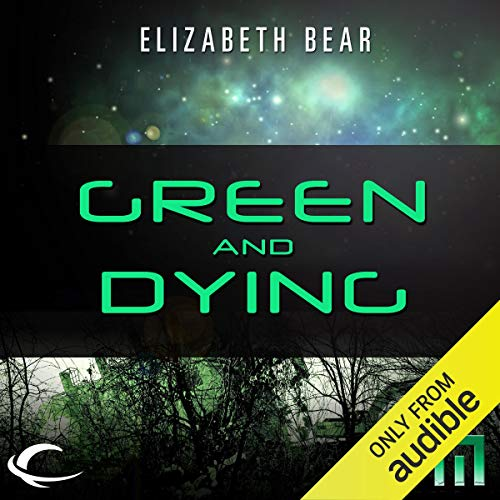 Green and Dying cover art