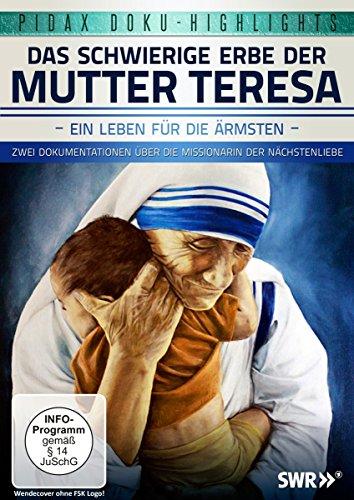 Das schwierige Erbe der Mutter Teresa - Ein Leben für die Ärmsten / Zwei Dokumentationen über die Missionarin der Nächstenliebe (Pidax Doku-Highlights)