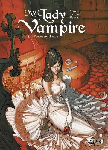 My Lady Vampire T02: Poupée de Crinoline