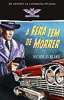 A Fera Tem de Morrer (Portuguese Edition)