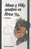 Aitana y Willy: aventura en África