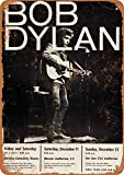 Bob Dylan Tin Wall Sign The Art Iron Painting Plaque Metal Wall Decoration Poster Decor Gifts for Office Home Man Cave Cafe Shop bar 8X12 INCHES Vintage Signs