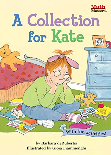 A Collection for Kate (Math Matters ®)