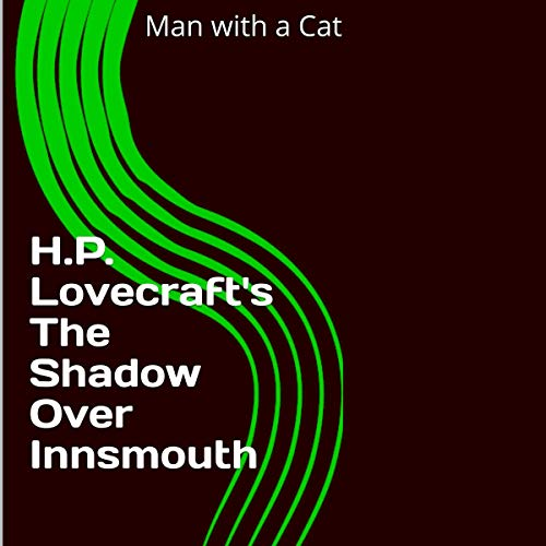 H.P. Lovecraft's The Shadow over Innsmouth audiobook cover art