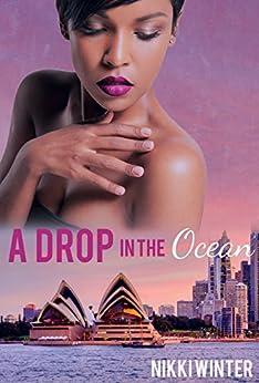 A Drop in the Ocean by [Nikki  Winter]