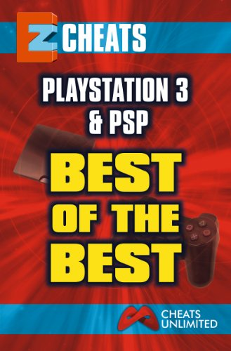 EZ Cheats: Playstation 3 & PSP Best of the Best (English Edition)