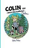 Colin au Québec