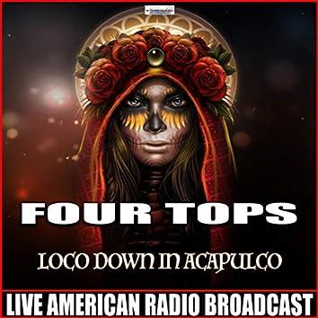 Loco Down In Acapulco (Live)