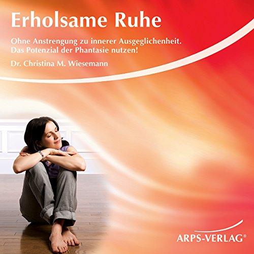 Erholsame Ruhe. Ohne Anstrengung zu innerer Ausgeglichenheit Titelbild