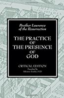 The Practice of the Presence of God: Writings and Conversations