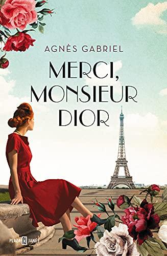 Merci, monsieur Dior de Agnes Gabriel