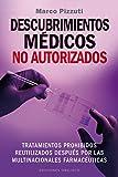 Descubrimientos Médicos No Autorizados (SALUD Y VIDA NATURAL)