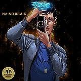 Bleu Chanel (NA-NO Remix) [Explicit]