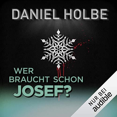 Wer braucht schon Josef? Titelbild