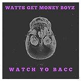 Watch Yo Bacc [Explicit]