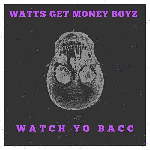 Watts Get Money Boyz