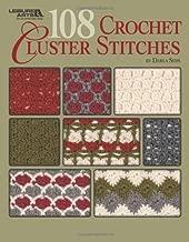 108 Crochet Cluster Stitches (Leisure Arts #4747)