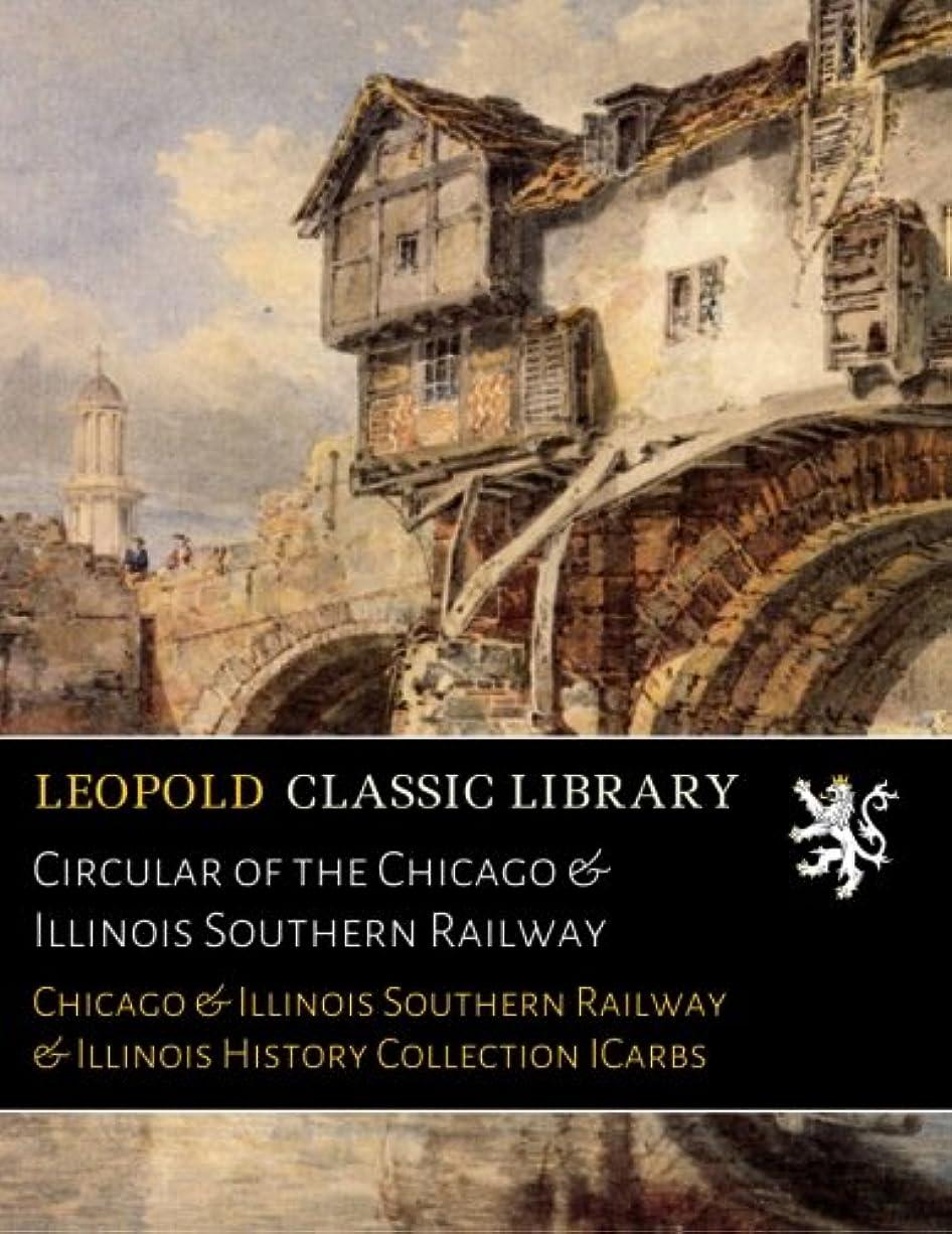 ピンク反論者化学薬品Circular of the Chicago & Illinois Southern Railway