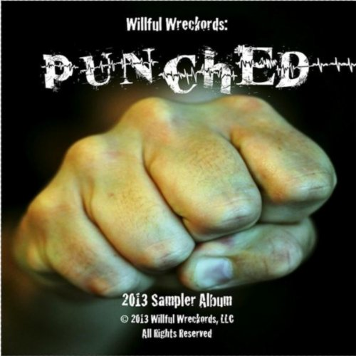 Willful Wreckords: Punched [Explicit]