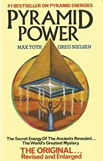 Pyramid Power: The Secret Energy of the Ancients Revealed by Max Toth (1985-11-14)