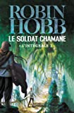 Le Soldat chamane, L'intégrale Tome 1
