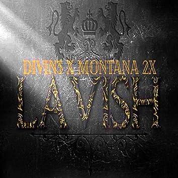 Lavish (feat. Montana 2x)
