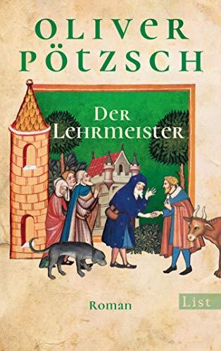 Der Lehrmeister: Die Geschichte des Johann Georg Faustus II (Faustus-Serie 2)