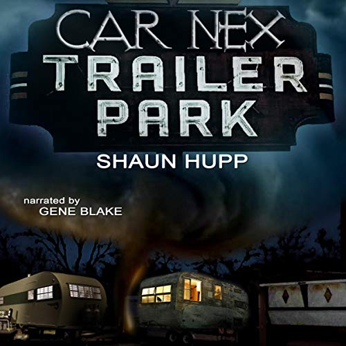 Car Nex: Trailer Park  By  cover art
