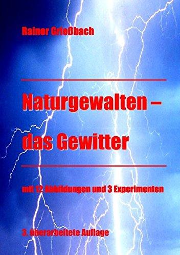 Naturgewalten - das Gewitter