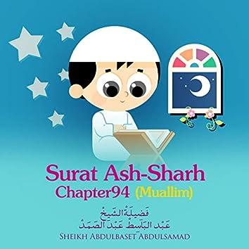 Surat Ash-Sharh, Chapter 94,Muallim