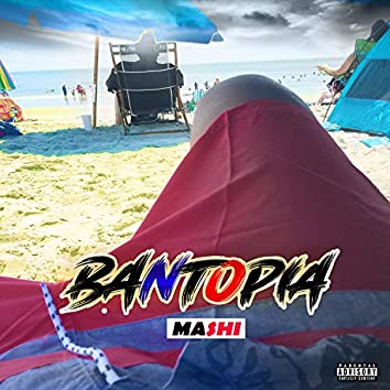 Bantopia