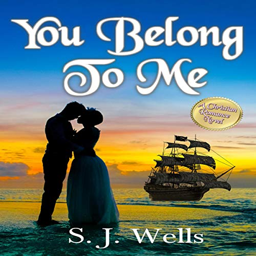 You Belong to Me Audiobook By S. J. Wells cover art