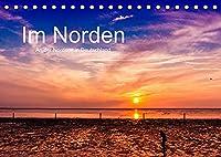 Im Norden - An der Nordsee in Deutschland (Tischkalender 2022 DIN A5 quer): Bilder von der Nordseekueste Deutschlands - Region Norden/Norddeich (Monatskalender, 14 Seiten )