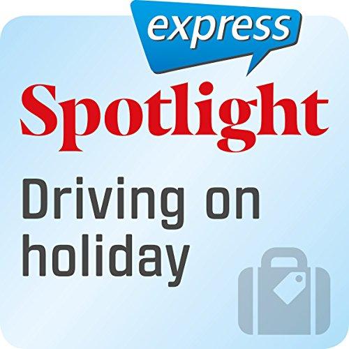 Spotlight express - Reisen: Wortschatz-Training Englisch - Mit dem Auto in Urlaub fahren Titelbild