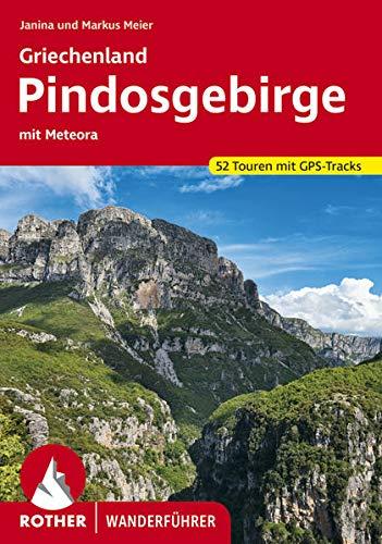 Griechenland – Pindosgebirge: mit Meteora. 52 Touren mit GPS-Tracks (Rother Wanderführer)