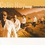 colin hay just think song quotes