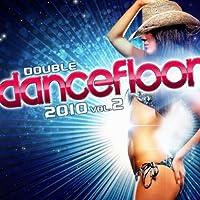 Double Dancefloor 2010 /Vol.2