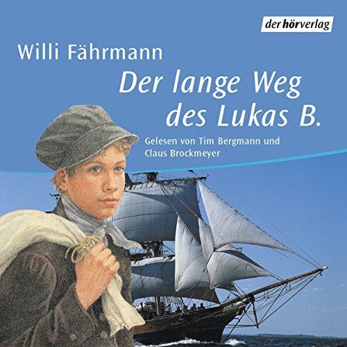 Der lange Weg des Lukas B. Titelbild