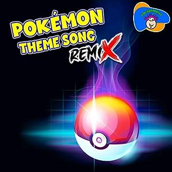 Pokémon Theme Song (Forjam Remix)