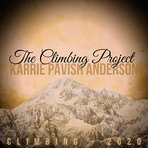 Climbing (Live) [feat. Emily Anderson, Jen Armstrong, Jaunelle Celaire, Aaron...