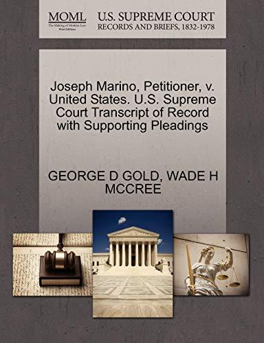 Joseph Marino, Petitioner, v. United States. U.S. Supreme Court Transcript of Record with Supporting Pleadings