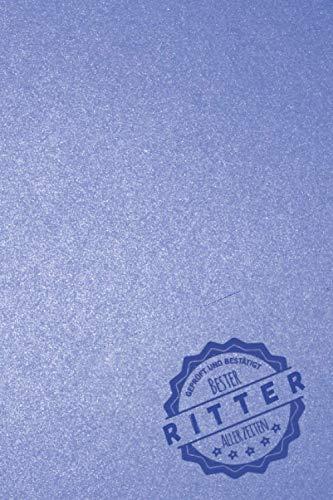 Geprüft und Bestätigt bester Ritter aller Zeiten: Notizbuch inkl. To Do Liste | Das perfekte Geschenk für Männer, die auf Mittelaltermärkte in Ritterrüstung gehen | Geschenkidee | Geschenke