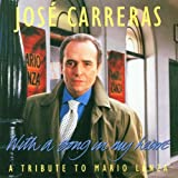Songtexte von José Carreras - With a Song in My Heart: A Tribute to Mario Lanza
